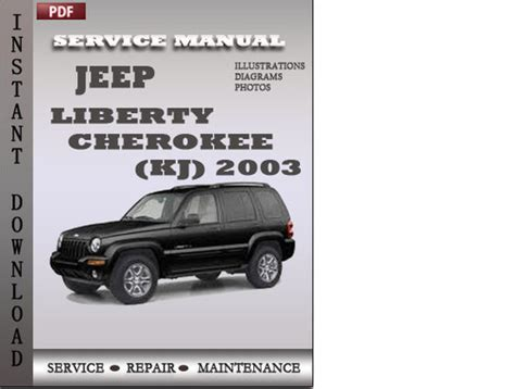 automotive repair manual 2003 jeep grand cherokee parking system jeep liberty cherokee 2003 factory service repair manual download