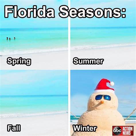 Florida Meme The 10 Best Florida Winter Memes I South Florida