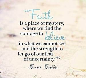 25+ trending Ha... Faith And Uncertainty Quotes