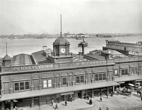 Old Boat In Philadelphia by Philadelphia Circa 1908 Quot Pennsylvania R R Ferry Terminal