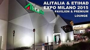 REVIEW: Alitalia & Etihad Expo Milano 2015 Pavilion ...