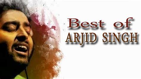 Top Indian Songs August 2015  Best Of Arijit Singh 2015