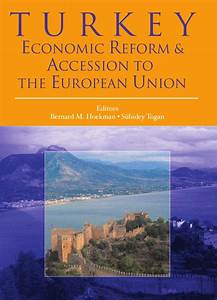 Turkey: Economic Reform and Accession to the European ...