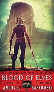 Amazon Com  Blood Of Elves  The Witcher Book 1  Ebook