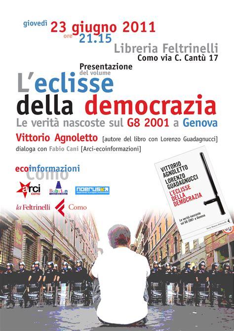 Libreria Feltrinelli Como by Gioved 236 23 Giugno Agnoletto Alla Feltrinelli Di Como