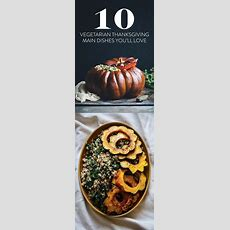 1000+ Ideas About Vegetarian Thanksgiving On Pinterest