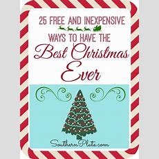 25 Free & Inexpensive Ways To Have The Best Christmas Ever  Southern Plate