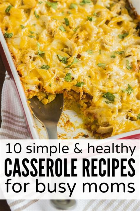 dinner casserole recipes easy 10 simple healthy casserole recipes for busy moms