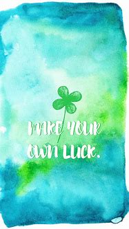Make-Your-Own-Luck-Smart-Phone-Wallpaper.png 1 080×1 920 ...