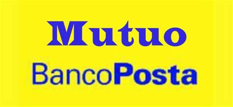 Mutuo Prima Casa Poste Italiane by Mutuo Bancoposta Conviene Surroga Calcolo Rate