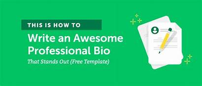 Bio Professional Write Template Need Stands Awesome