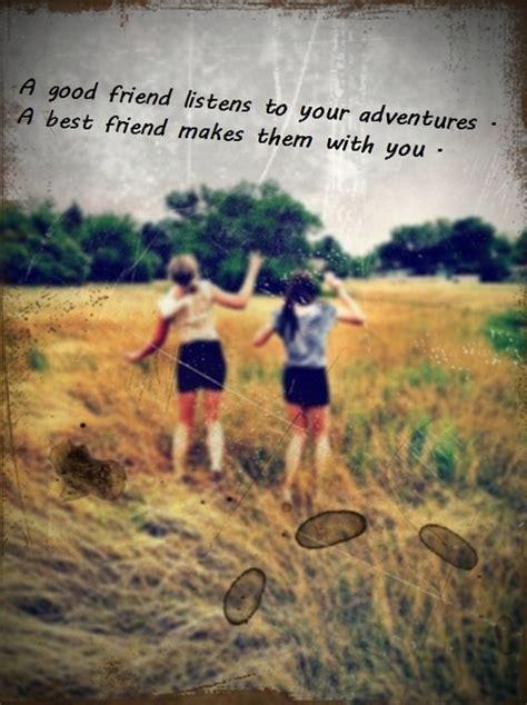 friend adventure quotes quotesgram