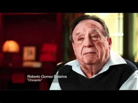 biografia de roberto gomez bolanos youtube