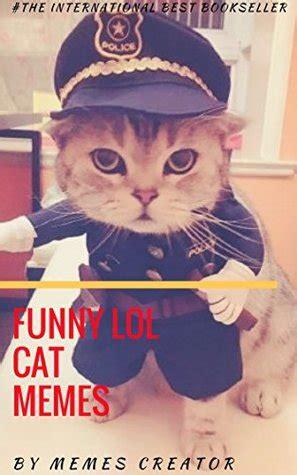 funny lol cat memes  cat memes   memes creator