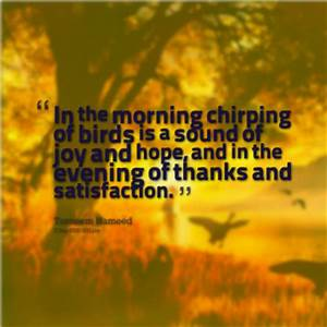 Morning Bird Qu... Chirp Quotes