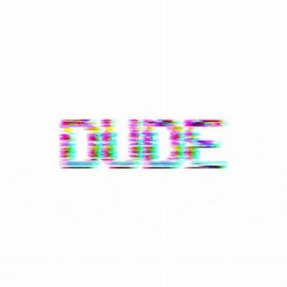 Dude Gifs Glitch Text Artists Skype Trending