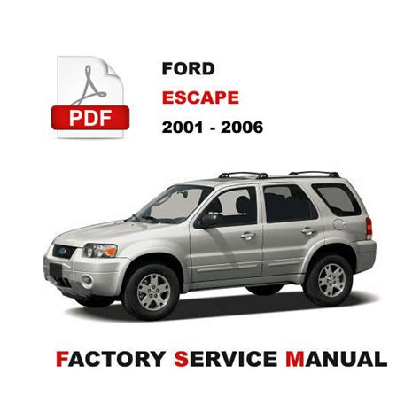 free car manuals to download 2004 ford escape navigation system ford escape 2001 2002 2003 2004 2005 2006 official workshop manual car truck manuals