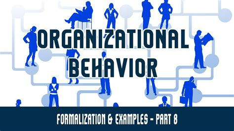 organizational structure formalization examples part