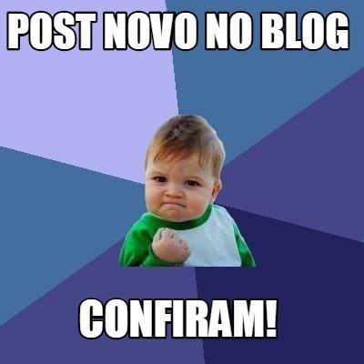 Blog Memes - meme creator post novo no blog confiram meme generator at memecreator org