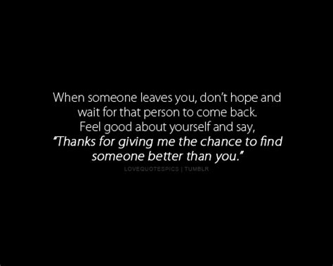Quotes About Finding Someone Else Better