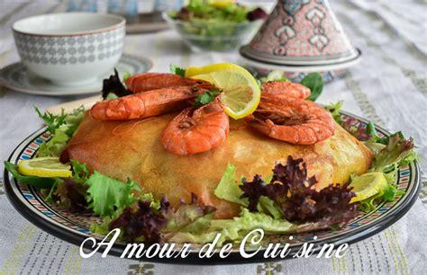 cuisine marocaine pastilla aux fruits de mer pastilla au poisson et fruits de mer amour de cuisine