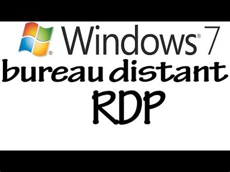 windows 7 bureau a distance tutoriel windows 7 bureau à distance rdp