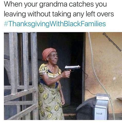 Thanksgiving With Black Families Memes - thanksgiving with black families thanksgiving memes memes pinterest family thanksgiving