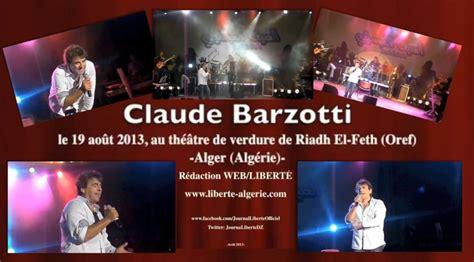 Nouvel Article Et Vidéo Claude Barzotti En Concert En Algerie