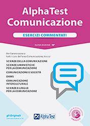 Test D Ingresso Scienze Della Comunicazione by Alpha Test Comunicazione Kit Di Preparazione