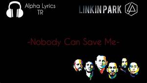 Linkin Park - Nobody Can Save Me [Türkçe Çeviri] # ...