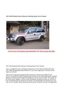 1991 1999 Mitsubishi Pajero  Montero  Workshop Repair