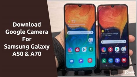 Tried other versions and same result any advice please? Download Google Camera 6.1 For Samsung Galaxy A50 & A70