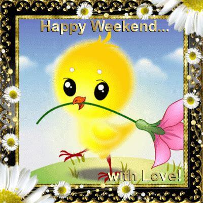 happy weekend  love days weekend