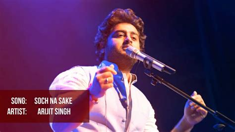 Arijit Singh Unplugged Version.
