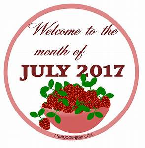 New month: Welcome to the month of July in 2017 | ANINO