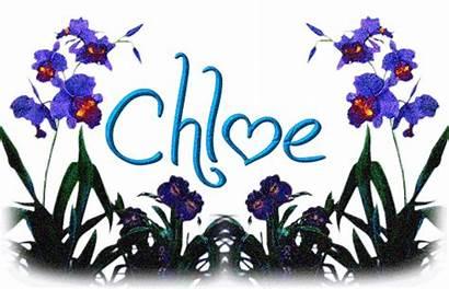 Chloe Gifs Nom Naamanimaties Namen Animaatjes Wallpapers