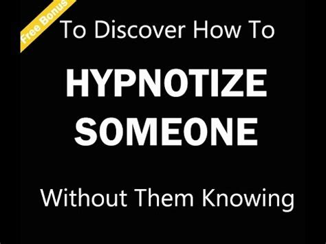 how to on someones phone without them knowing how to hypnotize someone without them knowing