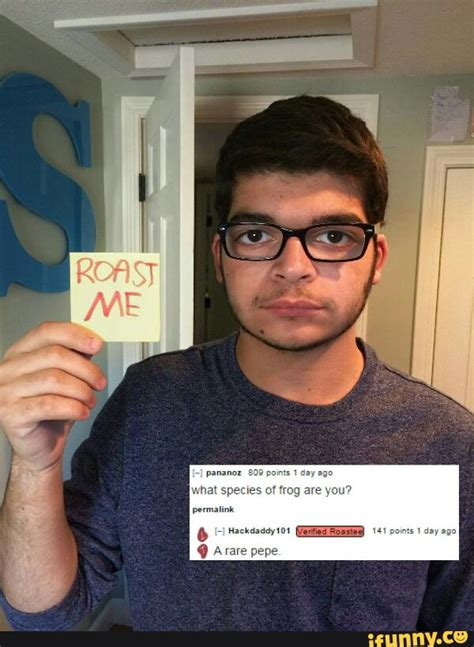 Roast Me Memes - the most brutal roast me posts from reddit s quot roast me quot thread