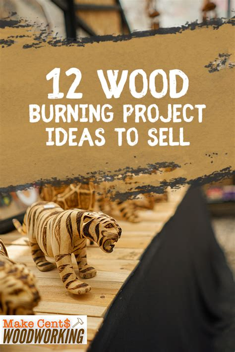 wood burning project ideas  sell woodworking