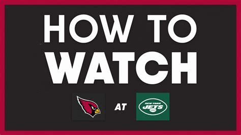 How To Watch Arizona Cardinals vs. New York Jets on ...