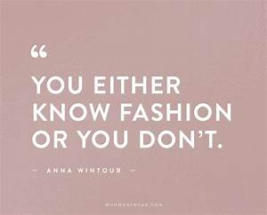 These Are the Best Fashion Quotes of All Time | WhoWhatWear