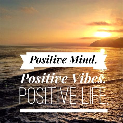 positive mind positive vibes positive life styled