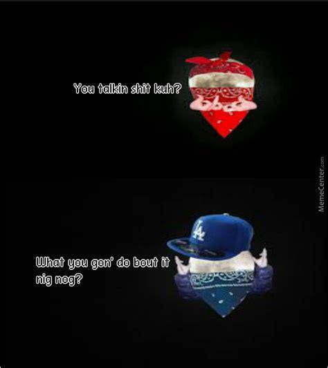 Blood Gang Memes - crip moon by mrstealyogirl meme center