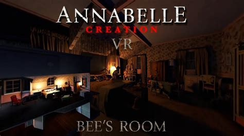annabelle creation vr bees room youtube