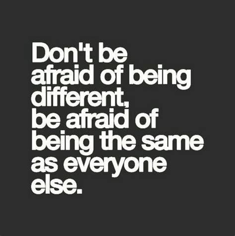 Dont Afraid Love Quotes