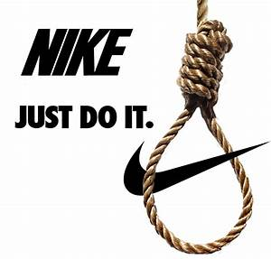 Nike. Just Do It. : funny