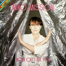 Miko Mission  How Old Are You?  Releases Discogs
