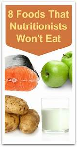 8 foods nutritionists wont eat