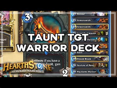hearthstone taunt tgt warrior deck anti aggro youtube