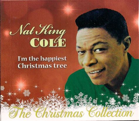 nat king cole i m the happiest christmas tree cd at